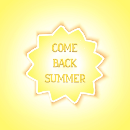 come back: Come back summer Card with sun and lettering design
