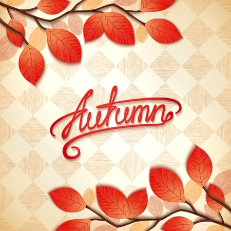 Autumn background with branches realistic colorful foliage and calligraphic inscription.  Vector