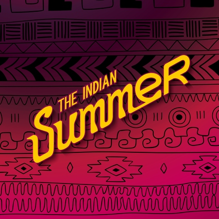 indian summer: Ethnic pattern Indians of Mexico with lettering design - Indian summer.