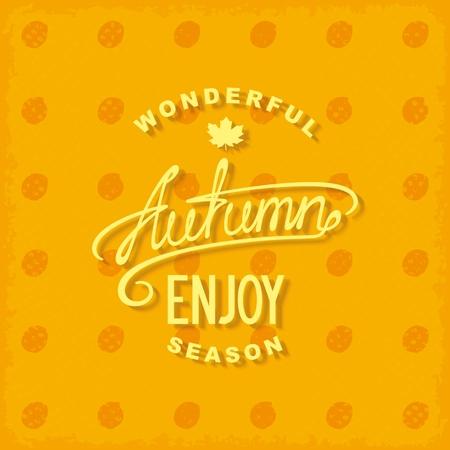 Retro autumn card with lettering design.   Illustration