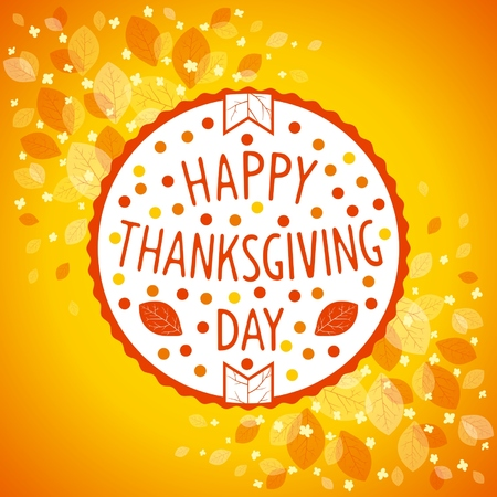 Round emblem for Thanksgiving day holiday on floral background. Vector eps 10 Vector