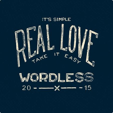 Real love wordless. Grange hand drawn poster Vector