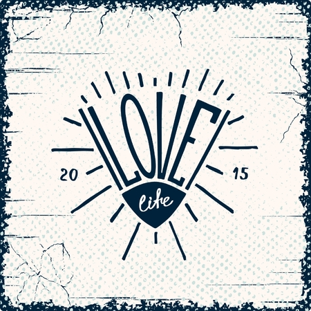 love life: Love life. Hipster hand drawn creative heraldry