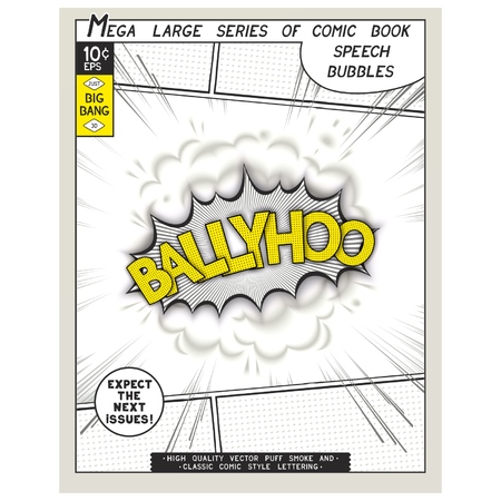 catchphrases: Ballyhoo. Explosion in comic style with lettering and realistic puffs smoke. 3D vector pop art speech bubble