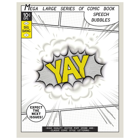 catchphrases: Yay. Explosion in comic style with lettering and realistic puffs smoke. 3D vector pop art speech bubble