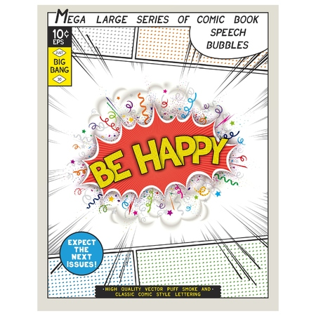 be happy: Be happy. Explosion in comic style with lettering and realistic puffs smoke. 3D vector pop art speech bubble