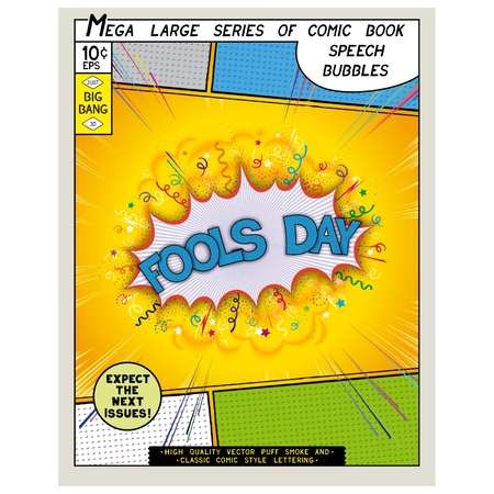 Fools day. Explosion in comic style with lettering and realistic puffs smoke. 3D vector pop art speech bubble Vector