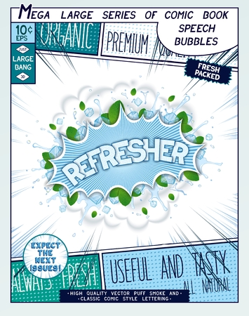 breezy: Refresher. Colorful explosion with mint leaves, ice, water splashes and clouds of smoke in comic style. Realistic pop art speech bubble Illustration