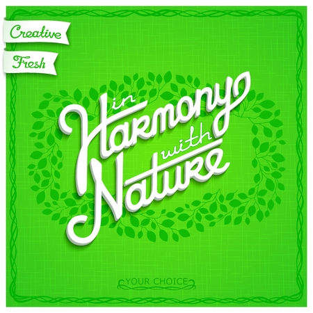harmony nature: In harmony with nature. White volume lettering on the background of branchy pattern border.  Template for labels, cards on the theme of ecology. EPS 10