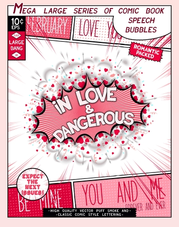 dangerous love: In love and dangerous. Fun explosion in comic style with lettering, hearts, lips, arrows and realistic puffs smoke.  3D pop art speech bubble Illustration