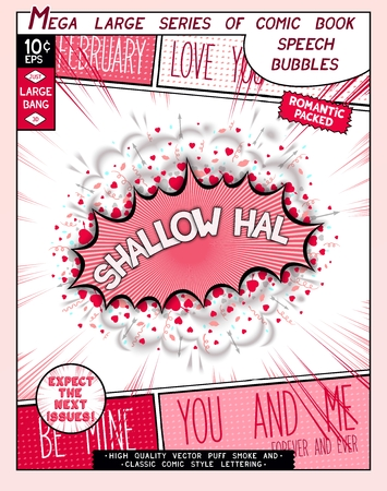 Shallow hal. Fun explosion in comic style with lettering, hearts, lips, arrows and realistic puffs smoke.  3D pop art speech bubble