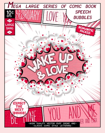 wake up happy: Wake up and love. Fun explosion in comic style with lettering, hearts, lips, arrows and realistic puffs smoke.  3D pop art speech bubble