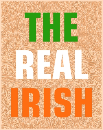 red hair: The real Irish. Conceptual design of a poster with the elements of the national features and flag colors.  Stylized texture of red hair