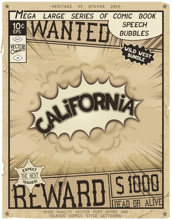 California - United States of America. Retro poster in style of times the Wild West.  Comic speech bubble with speed lines and 3D explosion.