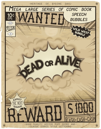 Dead or Alive. Retro poster in style of times the Wild West. Comic speech bubble with speed lines and 3D explosion. Illustration
