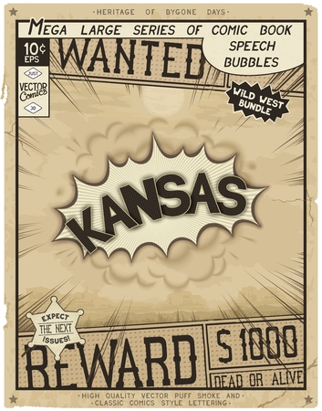 Kansas - United States of America. Retro poster in style of times the Wild West.  Comic speech bubble with speed lines and 3D explosion. Illustration