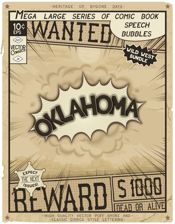 Oklahoma - United States of America. Retro poster in style of times the Wild West.  Comic speech bubble with speed lines and 3D explosion.