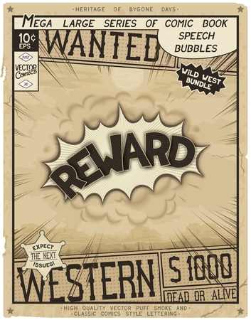 Reward. Retro poster in style of times the Wild West. Comic speech bubble with speed lines and 3D explosion.