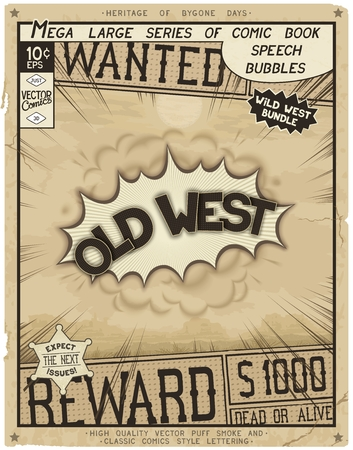 old west: Old West. Retro poster in style of times the Wild West. Comic speech bubble with speed lines and 3D explosion.