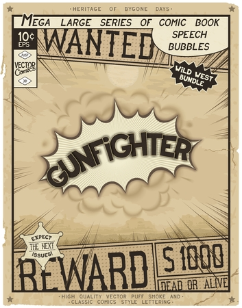 gunfighter: Gunfighter. Retro poster in style of times the Wild West. Comic speech bubble with speed lines and 3D explosion.