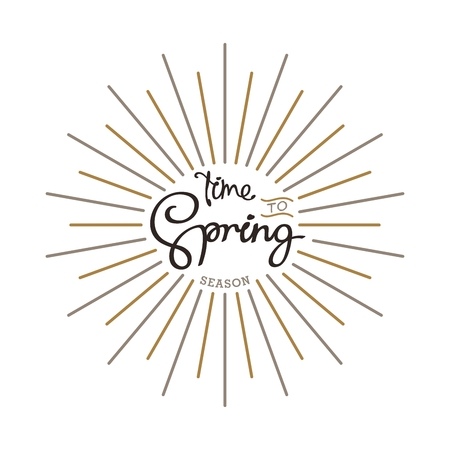 Time to Spring. Creative handwritten calligraphy composition with linear starburst.  Vector template for your design.