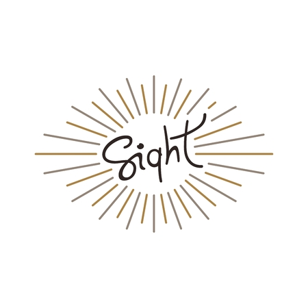 Sight. Conceptual handwritten label with linear rays. Vector illustration Illustration