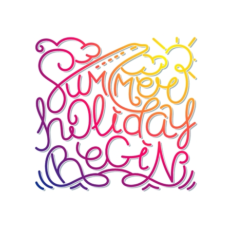 Summer Holiday Begin. Hand drawn lineart design with handwritten lettering compositions. Vector quote poster