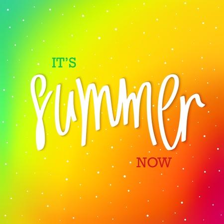 Summer. Now. Modern iridescent color background and handwritten inscription. Vector illustration
