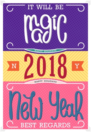 It will be Magic New Year 2018. Best regards. Vintage postcard design. Handwritten lettering. Vector illustration