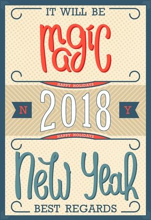 Het wordt magisch nieuwjaar 2018. Met vriendelijke groet. Vintage postkaartontwerp. Handgeschreven letters. Vector illustratie Stock Illustratie