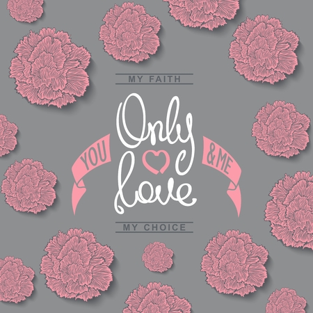 Only Love, You and Me. Creative handwritten calligraphy card. Vector design elements.