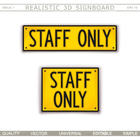 Staff Only. Information signboard. Top view. Vector design elements