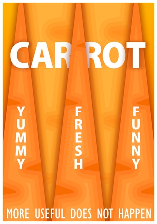 Conceptual poster design. Carrot. More useful does not happen. Vector illustration