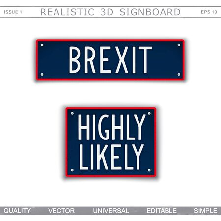 Brexit. Highly Likely. Stylized signboard design. Vector badge Stock Illustratie