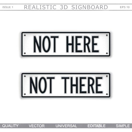 Direction signs. Not here. Not there. Stylized signboard design. Vector badge Stock Illustratie