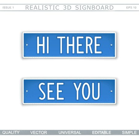 """Design signboard in style car number plates with inscription """"HI THERE"""" and """"SEE YOU"""". Vector sticker"""
