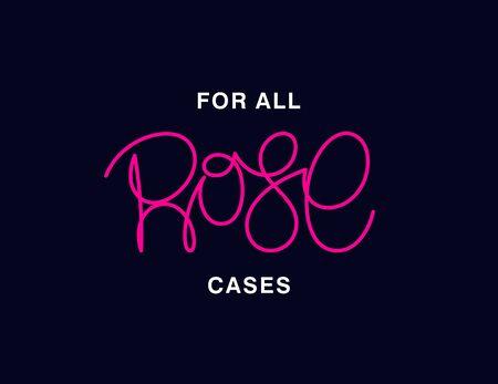 Rose. For all cases. Linear calligraphy lettering. Trendy thin line handwritten phrase. T shirt vector design