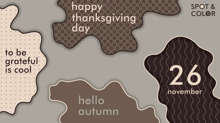 Trendy poster for Thanksgiving day. Modern minimal composition of freeform shapes. Layered 3D vector banner