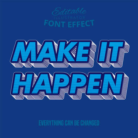 Make it happen text, editable text effect Illustration