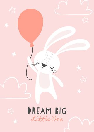 Dream big little one. Cute bunny flying on a balloon with clouds and stars. Baby, kids poster, wall art, card, baby shower invitaton.