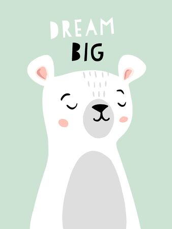 Cute bear character nursery posters with phrase dream big. Nursery decor, baby shower invitation, birthday party. Vector illustrations for invitations, greeting cards, posters Foto de archivo - 138469951