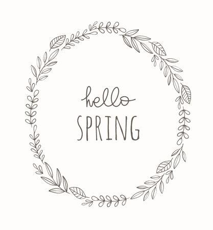 Hand drawn spring wreath vector illustration. Vintage decorative laurel frame. Hello spring design element.