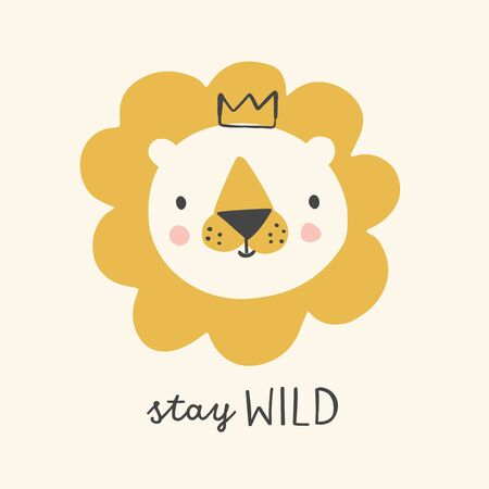 Cute lion with crown hand drawn vector illustration for kids. Stay wild nursery poster. Animal character. Illustration for baby kids poster, nursery wall art, card, invitation, birthday, apparel. 矢量图像