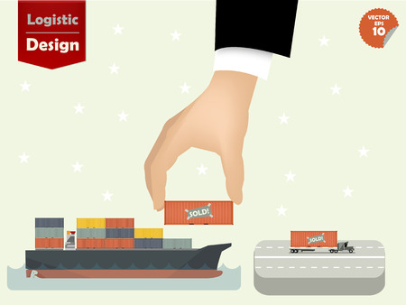 vector illustration of logistics concept design, loading containers from sea cargo ship to cargo truck by business man hand