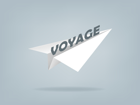voyage: beautiful realistic illustration of paper plane with text voyage,voyage design concept
