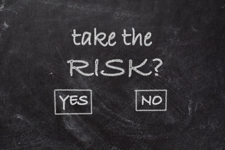 risking: Blackboard  Take The Risk