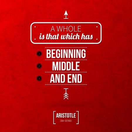 """Zitieren typografische Hintergrund """"Ein Ganzes ist das, das Anfang hat, Mitte und Ende"""" Vektorgrafik"""