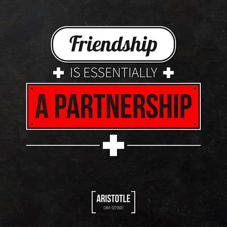 essentially: Quote typographical background Friendship is essentially a partnership