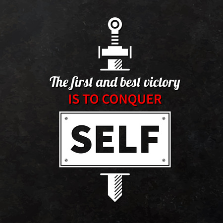 conquer: Quote typographical background The first and best victory is to conquer self Illustration