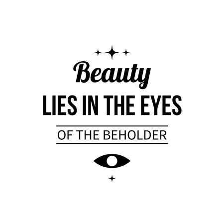 art like beauty lies in the eyes of beholder